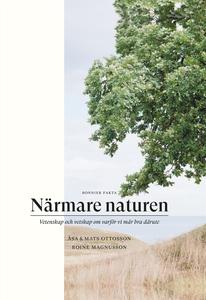 Närmare naturen : Vetenskap och vetskap om varf