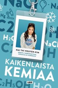 Kaikenlaista kemiaa (e-bok) av Mai Thi Nguyen-K