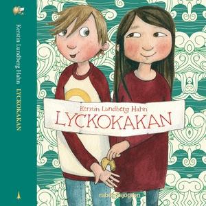 Lyckokakan (ljudbok) av Kerstin Lundberg Hahn
