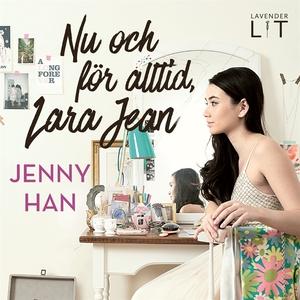 Nu och för alltid, Lara Jean (ljudbok) av Jenny