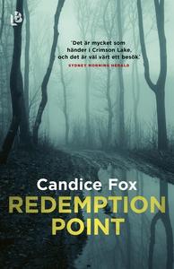 Redemption Point (e-bok) av Candice Fox