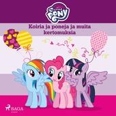 My Little Pony - Koiria ja poneja ja muita kertomuksia