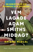Vem lagade Adam Smiths middag?