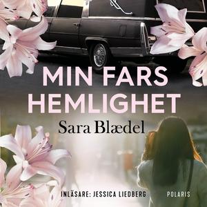 Min fars hemlighet (ljudbok) av Sara Blaedel