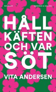 Håll käften och var söt (e-bok) av Vita Anderse