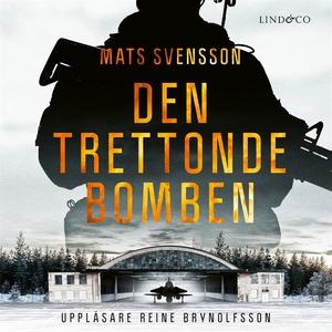 Den trettonde bomben (ljudbok) av Mats Svensson