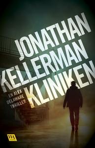 Kliniken (e-bok) av Jonathan Kellerman