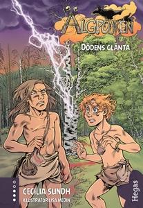 Älgpojken 2: Dödens glänta (e-bok) av Cecilia S