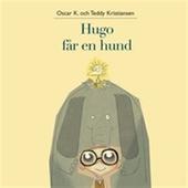 Hugo och Holger 2: Hugo får en hund