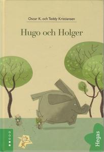 Hugo och Holger 1: Hugo och Holger (e-bok) av O