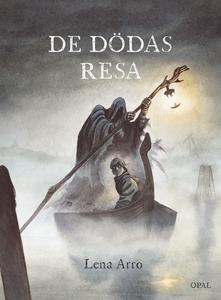 De dödas resa (e-bok) av Lena Arro