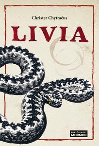 Livia (e-bok) av Christer Chytraéus