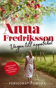 Vägen till äppelriket (e-bok) av Anna Fredrikss
