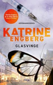 Glasvinge (e-bok) av Katrine Engberg