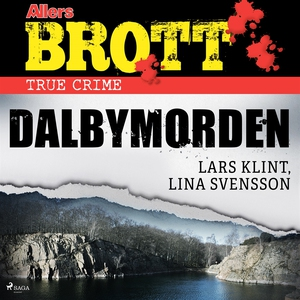 Dalbymorden (ljudbok) av Lars Klint, Lina Svens