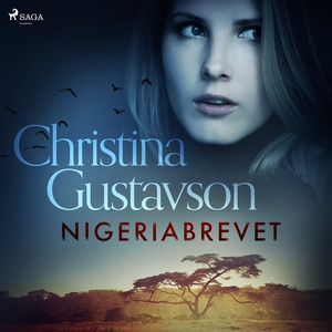 Nigeriabrevet (ljudbok) av Christina Gustavson