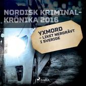 Yxmord – liket nergrävt i Sverige
