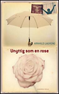 Unyttig som en rose (e-bog) af Arnhil