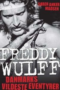 Freddy Wulff – Danmarks vildeste even