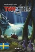 Tom & TK13 #2: Atlantis