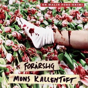 Forårslig (lydbog) af Mons Kallentoft