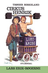 Cirkus Henrik (e-bog) af Thøger Birke