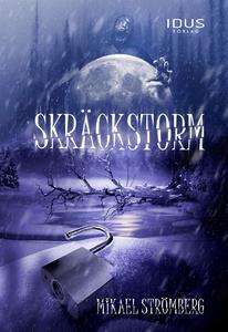 Skräckstorm (e-bok) av Mikael Strömberg