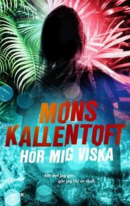 Hör mig viska (e-bok) av Mons Kallentoft