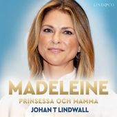 Madeleine: Prinsessa och mamma