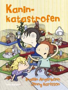Kaninkatastrofen (e-bok) av Ingelin Angerborn
