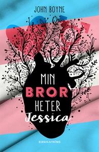 Min bror heter Jessica (e-bok) av John Boyne