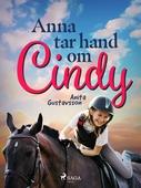 Anna tar hand om Cindy
