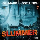 Slummer - Del 7