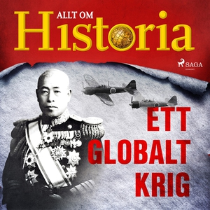 Ett globalt krig (ljudbok) av Allt om Historia