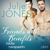 Friends with Benefits: Jacks perspektiv