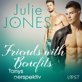 Friends with Benefits: Tonys perspektiv