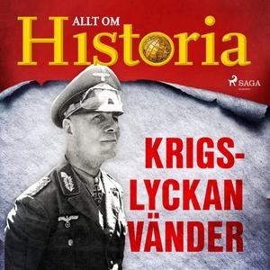 Krigslyckan vänder (ljudbok) av Allt om Histori