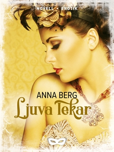 Ljuva lekar (e-bok) av Anna Berg
