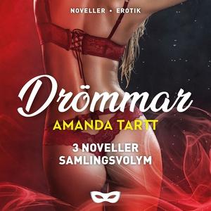 Drömmar (samlingsvolym) (ljudbok) av Amanda Tar