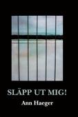 Släpp ut mig!