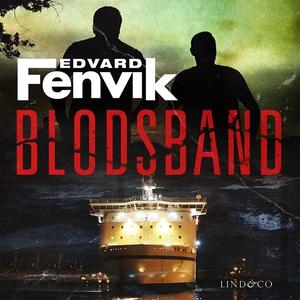 Blodsband (ljudbok) av Edvard Fenvik