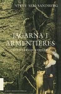 Jägarna i Armentières (e-bok) av Steve Sem-Sand