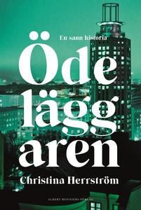 Ödeläggaren (e-bok) av Christina Herrström