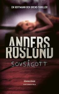 Sovsågott (e-bok) av Anders Roslund