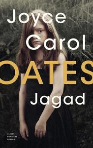 Jagad (e-bok) av Joyce Carol Oates