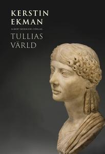 Tullias värld (e-bok) av Kerstin Ekman