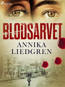 Blodsarvet (e-bok) av Annika Liedgren