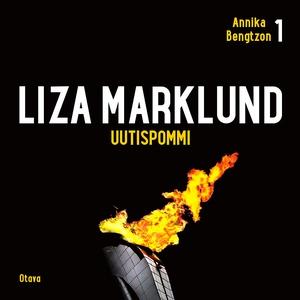 Uutispommi (ljudbok) av Liza Marklund