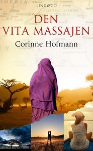 Den vita massajen (e-bok) av Corinne Hofmann