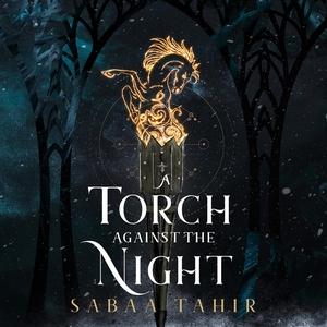 A Torch Against the Night (ljudbok) av Sabaa Ta